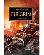 Fulgrim - Azárulás víziója - Graham McNeill