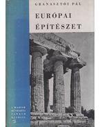 Európai építészet (dedikált) - Granasztói Pál