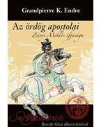 Az ördög apostolai - Grandpierre K. Endre