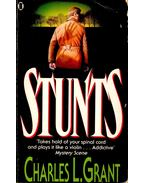 Stunts - GRANT, CHARLES L.