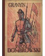 Jaroslav Dombrowski - Granyin, Danyiil