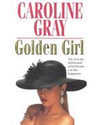 Golden Girl - GRAY, CAROLINE