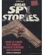 Great Spy Stories - Ambler, Eric, Clifford, Francis, John le Carré, Ian Fleming