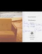Pletykaanyu (dedikált) - Grecsó Krisztián