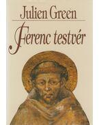 Ferenc testvér - Green, Julien