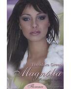 Magnólia - Green, Theodora