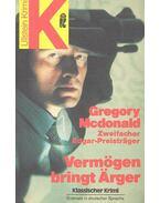 Vermögen bringt Ärger - Gregory McDonald