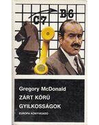 Zárt körű gyilkosságok - Gregory McDonald