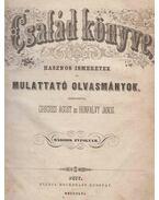 Család könyve. Második évfolyam (1856) - Greguss Ágost, Hunfalvy János