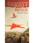Bukott angyalok - Grendel Lajos
