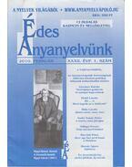 Édes Anyanyelvünk 2010. Február XXXII./1. - Grétsy László