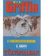 Tűzvonalban - Griffin W. E. B