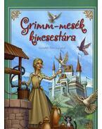 Grimm-mesék kincsestára - Grimm