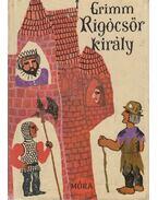 Rigócsőr király - Grimm
