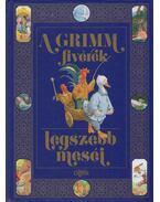 A Grimm fivérek legszebb meséi - Grimm testvérek
