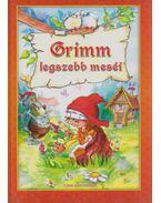 Grimm legszebb meséi - Grimm testvérek