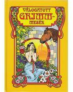 Válogatott Grimm mesék - Grimm testvérek