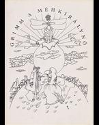 A méhkirálynő. [Illusztrálta és tervezte Bányai István.] - Grimm, Wilhelm és Jakob