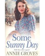 Some Sunny Day - GROVES, ANNIE