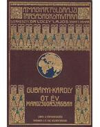Öt év Mandzsúországban - Gubányi Károly