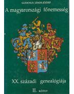 A magyarországi főnemesség XX. századi genealógiája II. kötet K-O - Gudenus János József