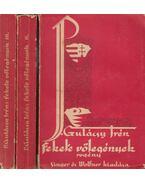 Fekete vőlegények I-III. - Gulácsy Irén