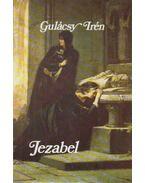 Jezabel - Gulácsy Irén
