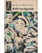 A 07-es ügynök - Guljaski, Andrej