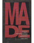MADE Magyar dokumentumfilm rendezők egyesülete 1998-2000 - Gulyás János