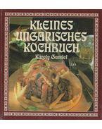 Kleines Ungarisches Kochbuch - Gundel Károly