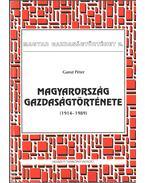 Magyarország gazdaságtörténete - Gunst Péter