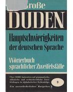 Hauptschwierigkeiten der deutschen Sprache - Günther Drosdowski, Paul Grebe, Wolfgang Müller