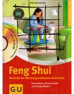 Feng Shui - Die Kraft der Wohnung entdecken und nutzen - Günther Sator