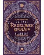 Érzelmek iskolája - Gustave Flaubert