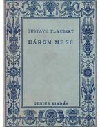 Három mese - Gustave Flaubert