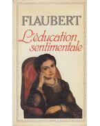 L'éducation sentimentale - Gustave Flaubert