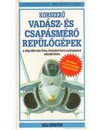 Korszerű vadász- és csapásmérő repülőgépek - Guston, Bill