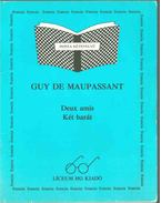 Deux amis / Két barát - Guy de Maupassant