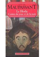 Le Horla  - Contes du jour et de la nuit - Guy de Maupassant