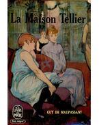 Le Maison Tellier - Guy de Maupassant
