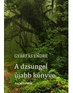 A dzsungel újabb könyve - ÜKH 2017 - Gyárfás Endre