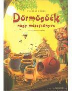 Dörmögőék nagy mézeskönyve - Gyárfás Endre