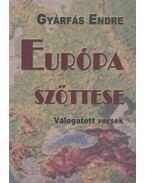 Európa szőttese (dedikált) - Gyárfás Endre