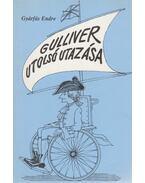 Gulliver utolsó utazása - Gyárfás Endre