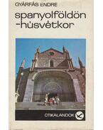 Spanyolföldön - húsvétkor (dedikált) - Gyárfás Endre