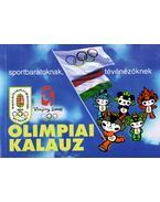 Olimpiai kalauz sportbarátoknak, tévénézőknek - Gyárfás Tamás (szerk.)