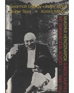 Magyar hétköznapok - Gyarmati György, Botos János, Korom Mihály, Zinner Tibor