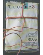 Trezor 3. - Az átmenet évkönyve 2003 - Gyarmati György