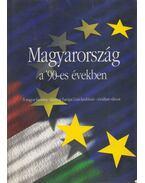 Magyarország a '90-es években - Gyenes László, Hovanyecz László, Kelen Károly, Krajczár Gyula