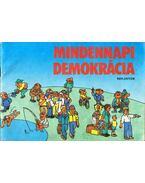 Mindennapi demokrácia - Gyenes László